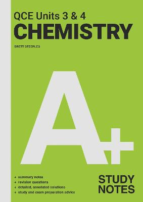 A+ Chemistry QCE Units 3 & 4 Study Notes book