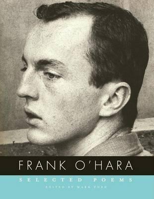 Selected Poems by Frank O'Hara