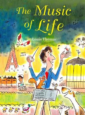 The Music of Life by Louis Thomas