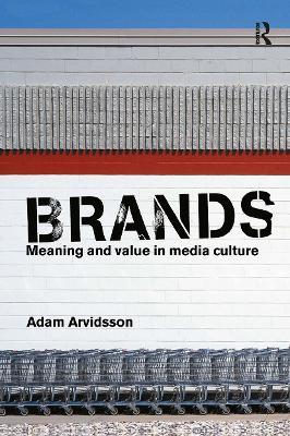 Brands by Adam Arvidsson