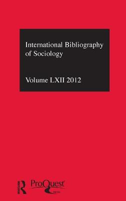 IBSS: Sociology  Volume 62 by Compiled by the British Library of Political and Economic Science