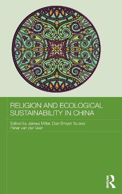 Religion and Ecological Sustainability in China book