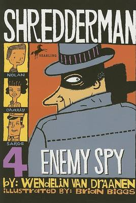 Enemy Spy by Wendelin Van Draanen