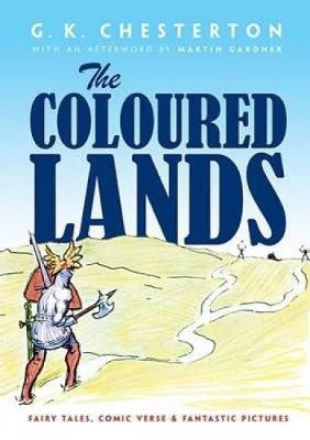 Coloured Lands by G. K. Chesterton