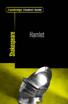 Cambridge Student Guide to Hamlet by Rex Gibson