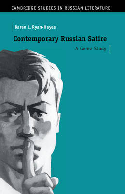 Contemporary Russian Satire by Karen L. Ryan-Hayes