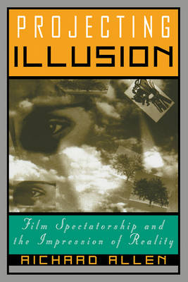 Projecting Illusion by Richard Allen