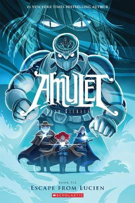 Amulet: #6 Escape from Lucien by Kazu Kibuishi
