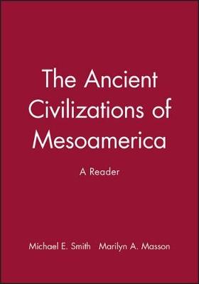 Ancient Civilizations of Mesoamerica book