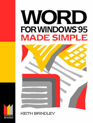 Word for Windows 95 Made Simple by Keith Brindley