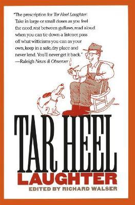 Tar Heel Laughter by Richard Walser