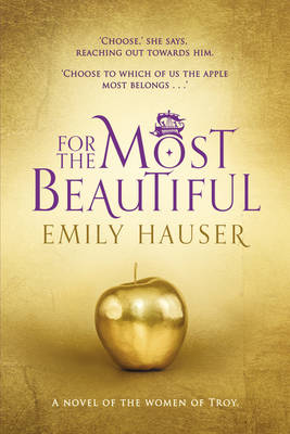 For The Most Beautiful by Emily Hauser