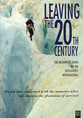 Leaving the 20th Century by Christopher Gray