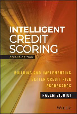 Intelligent Credit Scoring by Naeem Siddiqi