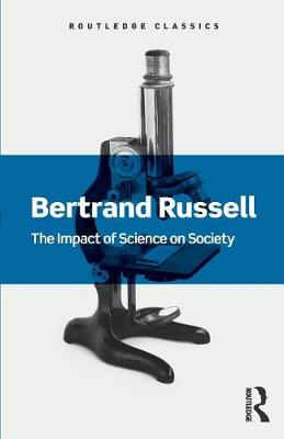 Impact of Science on Society by Bertrand Russell
