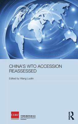 China's WTO Accession Reassessed book