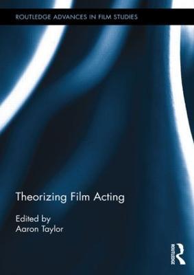 Theorizing Film Acting book