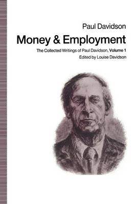 Money and Employment by Paul Davidson