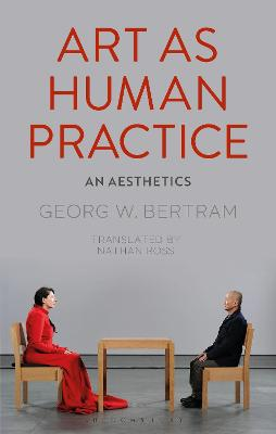 Art as Human Practice: An Aesthetics book