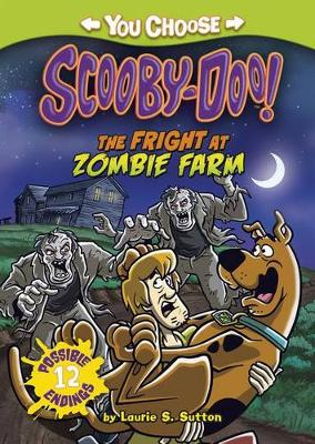 The Fright at Zombie Farm by Laurie S Sutton