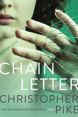 Chain Letter by Christopher Pike