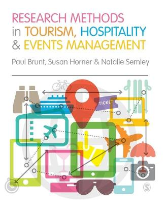 Research Methods in Tourism, Hospitality and Events Management by Paul Brunt