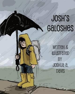Josh's Galoshes by Joshua Davis