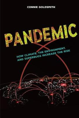 Pandemic by Connie Goldsmith