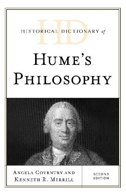 Historical Dictionary of Hume's Philosophy by Angela Coventry