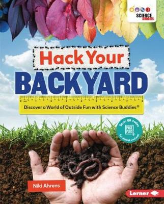 Hack Your Backyard by Nicki Ahrens