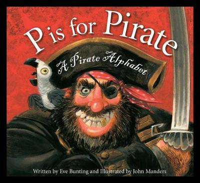 P Is for Pirate by Eve Bunting