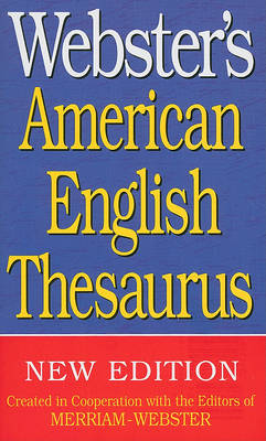 Webster's American English Thesaurus by Merriam-Webster