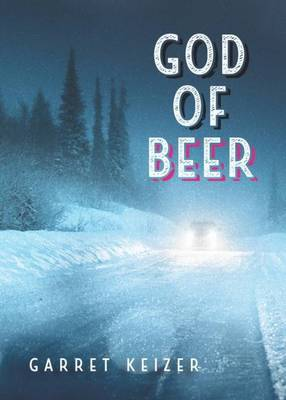 God of Beer by Garret Keizer