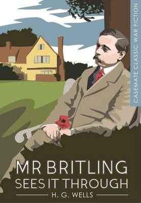 Mr Britling Sees it Through by H. G. Wells