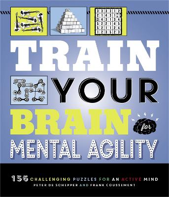 Train Your Brain: Mental Agility: 156 Puzzles for an Active Mind book
