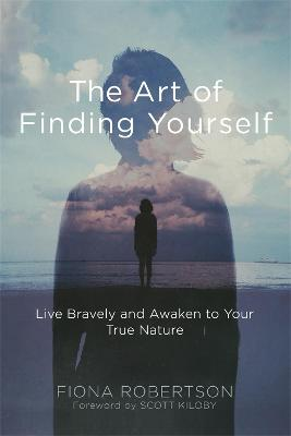 Art of Finding Yourself by Fiona Robertson