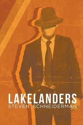 Lakelanders by Steven Schneiderman