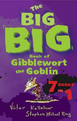 Big Big Book of Gibblewort the Goblin book