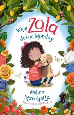 What Zola Did on Monday by Melina Marchetta