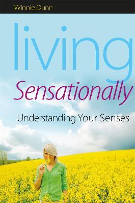 Living Sensationally by Winnie Dunn