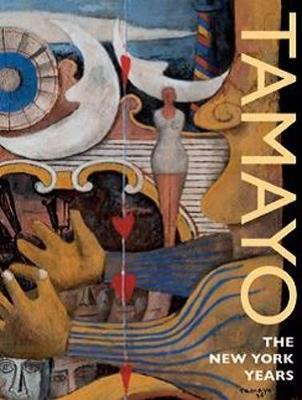 Tamayo: The New York Years by ,E.,Carmen Ramos