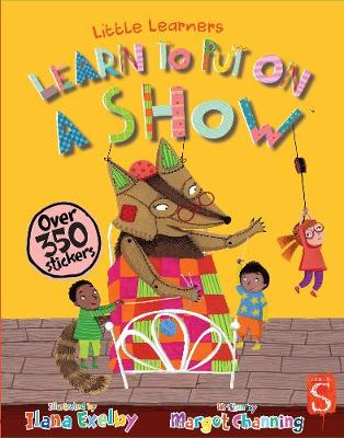 Learn To Put On A Show by Margot Channing