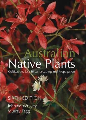 Australian Native Plants by John W. Wrigley