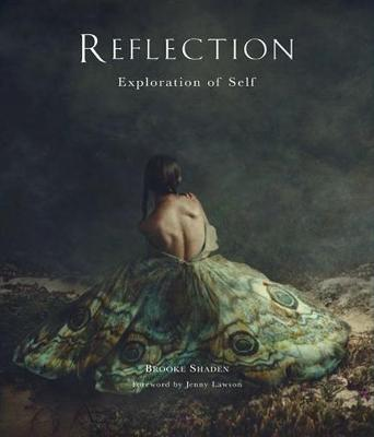 Reflection: Exploration of Self by Brooke Shaden