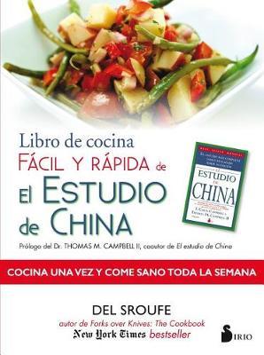 Libro de Cocina Facil y Rapida de El Estudio de China by Del Sroufe