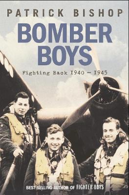 Bomber Boys by Patrick Bishop