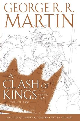 A Clash of Kings: Graphic Novel, Volume Two by George R.R. Martin