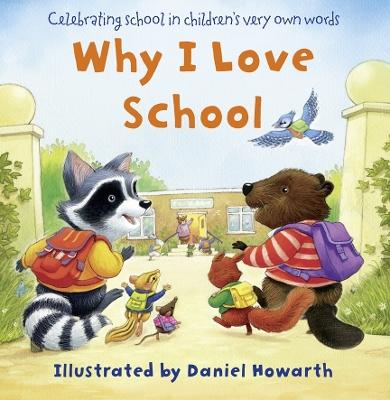 Why I Love School book