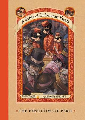Penultimate Peril by Lemony Snicket