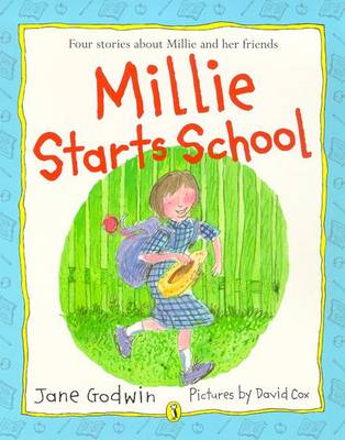 Millie Starts School by Jane Godwin